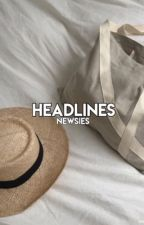 headlines ⌯ newsies imagines by -bumlets