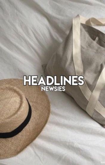 headlines ⌯ newsies imagines