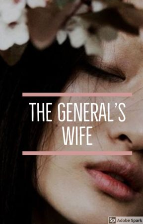 The General's Wife by kakpie291203