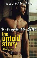 Unforgettable Sins : The Untold Story (Ongoing) by harribelle