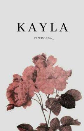 Kayla by flwrossa_