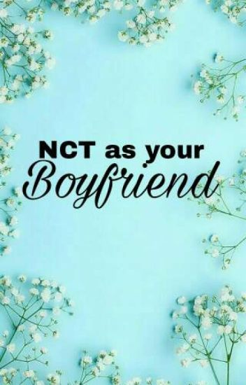 NCT 𝐚𝐬 𝐛𝐨𝐲𝐟𝐫𝐢𝐞𝐧𝐝𝐬 ✧・゚:*