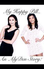 My Happy Pill (AlyDen) by -MyHP-
