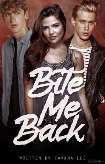 Bite me back ✔