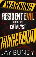 Resident Evil: Catalyst by MysteryBlueJay