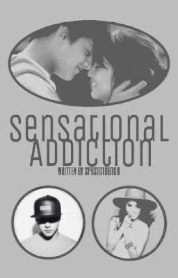 Sensational Addiction {KathNiel SPG One-shots}