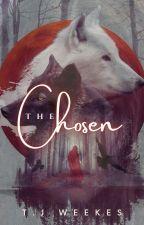 The Chosen (ON HOLD) by Tegan_Jayne