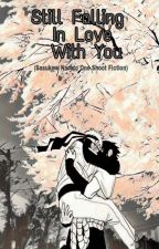 Still Falling In Love With You (Sasuke x Naruto One Shot) by Yue_aoi