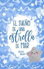 El sueño de una estrella de mar by SoyRosaMari