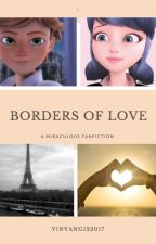 Borders of Love by YinYang122017