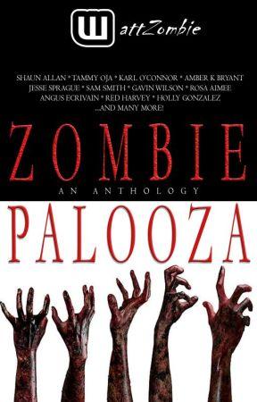 ZombiePalooza - A WattZombie Anthology by WattZombie