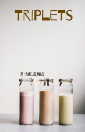 Triplets by karellieangel