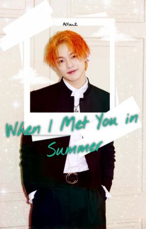 【When l Met You in Summer】 by AiYou2