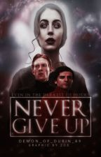 Never Give Up (Poe Dameron X Oc) by Demon_Of_Durin_89