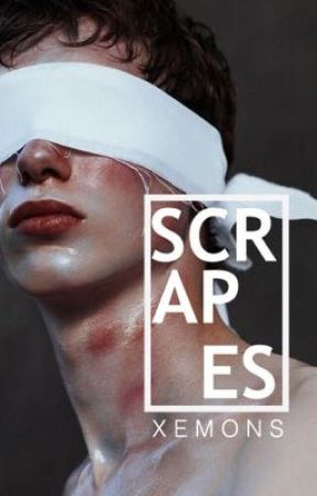 Scrapes by XEMONS