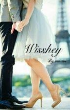 WISSHEY [COMPLETED] by vio-ivi