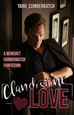 Clandestine Love | B. Cumberbatch by yanii_cumberbatch