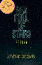 Sea Full of Stars || A Poetic Voyage by amaranthinewords