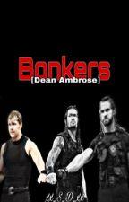 ||Dean Ambrose Story|| by xx_S_D_xx