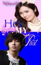 He's My Past by PinkGlamourBlist
