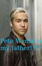 Pete Wentz Is My Father!?!?! by ruby25100