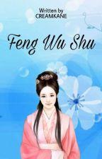 Feng Wu Su by Creamkane