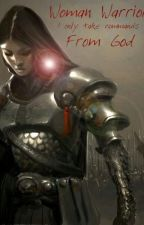 Woman Warrior (pjm) by KTdiddles