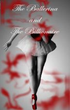 (Editing) The Ballerina and The Billionaire by AfricanPrincess96