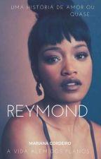 REYMOND  by MariCordeiro2