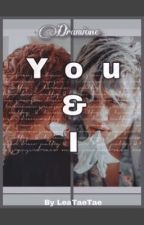 You & I ~ Dramione by Lea_Winchester_