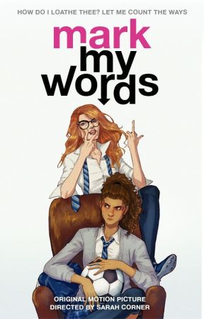 Mark My Words  ||  Wattys2018 by -SarahCorner-