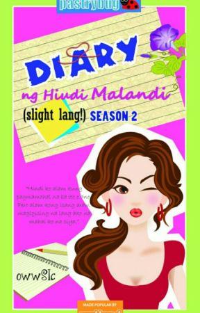 Book 2: Diary ng Hindi Malandi (Slight lang!) (PUBLISHED under LIB) by owwSIC