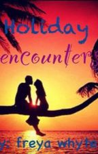 holiday encounters by freyathebookworm