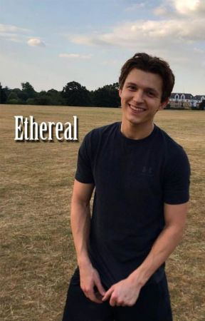 ETHEREAL || Tom Holland || social media by watchmegetobsessed