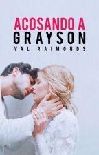 Acosando A Grayson | Propuesta by ur-pale