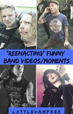 """Reenacting"" Funny Band Videos/Moments 🔪 by LxttleVampxre"
