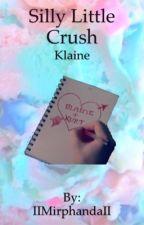 Silly Little Crush ~ Klaine by IIMirphandaII