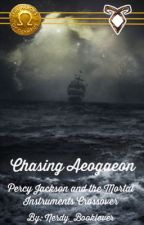 Chasing Aegaeon: A Percy Jackson And The Mortal Instruments Crossover by nerdy_booklvr
