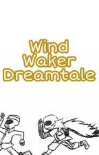Wind Waker Dreamtale {Tłumaczenie PL} by Tczmiel