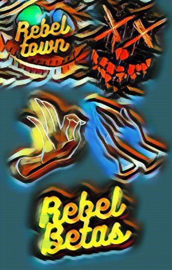 Rebel Betas [OPEN]