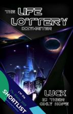 The Life Lottery by izzywriter