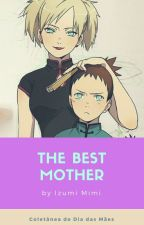 The Best Mother by IzumiMimi