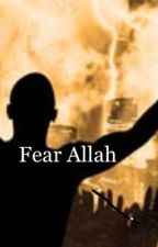 Fear Allah by HallalyMalaly