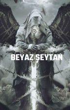 Beyaz Şeytan by Yigitpekerr