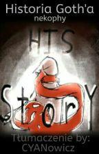 His Story - Historia Goth'a - TŁUMACZENIE PL  by CYANowicz