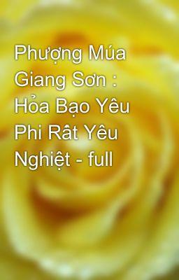 Phượng Múa Giang Sơn : Hỏa Bạo Yêu Phi Rất Yêu Nghiệt - full