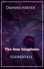 THE FOUR KINGDOMS...ELEMENTALS(mpreg) by Deedee104624