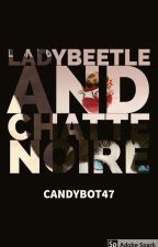 Ladybeetle and Chaton Noire by Candybot47