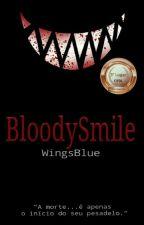 BloodySmile by WingsBlue