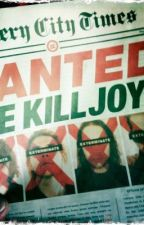 Sing it out for the ones that'll hate your Guts! A MCR Killjoys fan fiction by EmberWolf